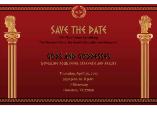 """The Women's Fund for Health Education and Research presents """"Gods and Goddesses- Revealing Your Inner Strength and Beauty"""""""
