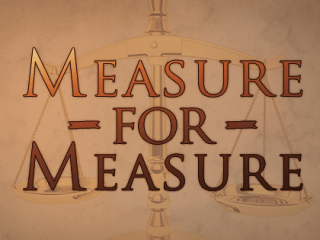 Baker Shakespeare presents Measure for Measure