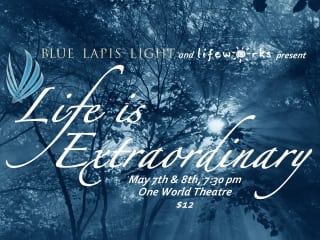 Life is Extraordinary Blue Lapis Light