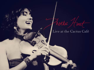 Phoebe Hunt CD Live at the Cactus
