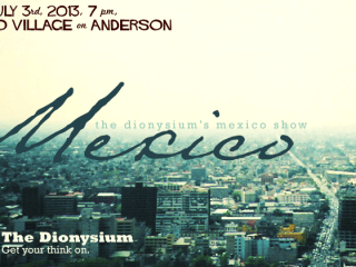 Dionysium presents its Mexico Show