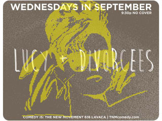 The New Movement presents Lucy and Divorcees