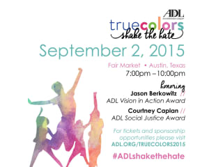 Anti-Defamation League of Austin presents True Colors : Shake the Hate