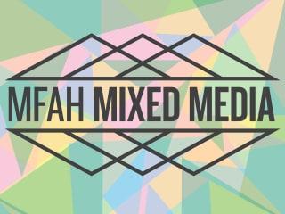 MFAH Mixed Media