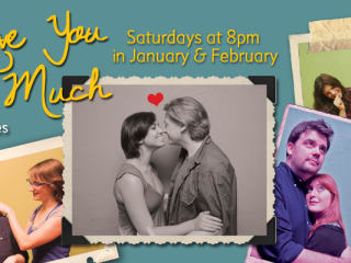 flyer for Hideout Theatre show I Love You So Much