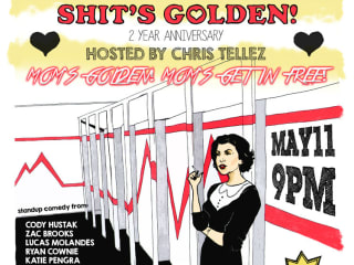 flyer for Shit's Golden Mother's Day show hosted by Chris Tellez