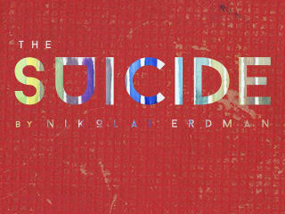 poster for paper chairs production of The Suicide by Nikolai Erdma
