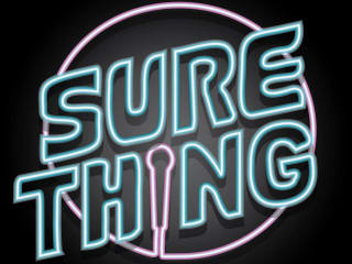 neon logo for Sure Thing comedy at Austin Java
