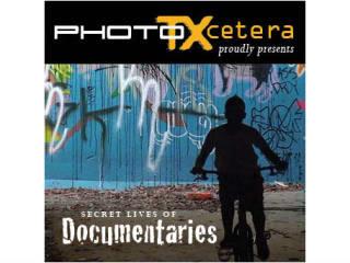 PhotoTXcetera presents Secret Lives of Documentaries