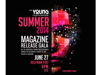 The Young Houston Magazine's Summer 2014 Release Gala