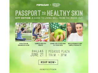 PopSugar presents Healthy Skin