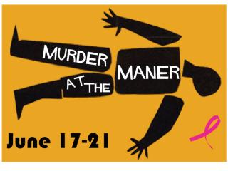 Houston Footlights presents Murder at the Maner