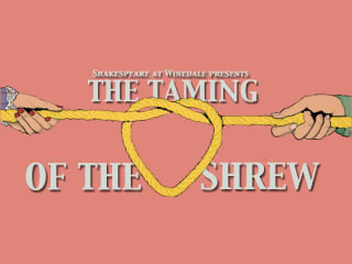 Shakespeare at Winedale presents The Taming of the Shrew