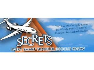 Richardson Theatre Centre presents Secrets Every Smart Traveler Should Know