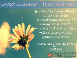 """Ten Thousand Villages hosts """"Sweet Summer Time Maddness"""""""