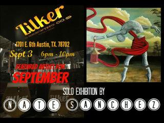 MConner512 presents Nate Sanchez's Solo Exhibition @ Zilker Brewery