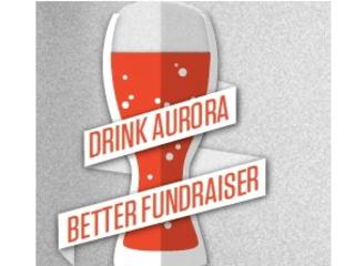 Drink Aurora Better Fundraiser