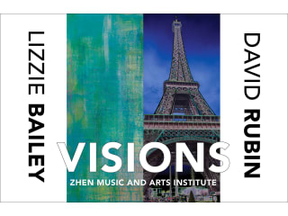 Zhen Music and Arts Institute presents Visions