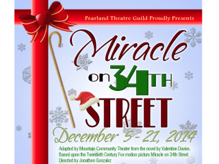 Pearland Theater Guild presents Miracle on 34th Street
