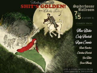 Shit's Golden at Spider House Ballroom Poster - November 2014