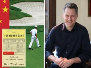 Authors & Asia: The Forbidden Game: Golf and the Chinese Dream
