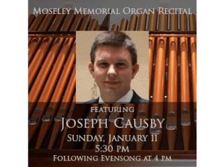 Moseley Memorial Music Series: Organ Recital by Joseph Causby