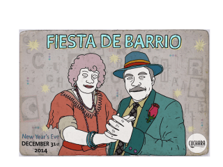"""Fiesta de Barrio"" New Year's Eve at Cuchara"