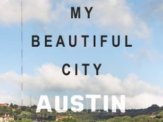 My Beautiful City Austin by David Heymann