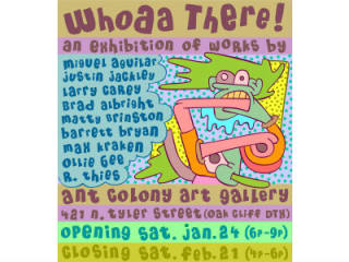 The Ant Colony presents Whoaa There