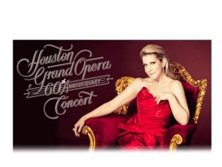 Houston Grand Opera's 60th Anniversary Concert with Joyce DiDonato