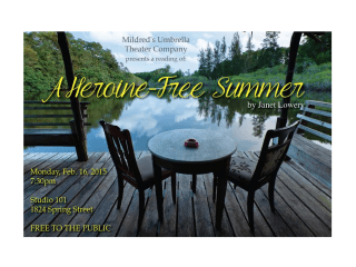 Mildred's Umbrella Theatre Company Reading: A Heroine Free Summer Janet Lowery