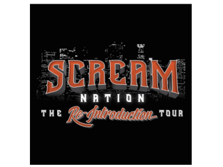 Scream Nation: The Reintroduction Tour