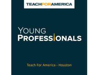 "Teach For America Young Professionals and Advocates of Houston hosts ""Young Professionals Night"""