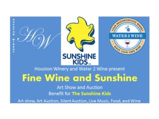 """Fine Wine and Sunshine"" benefiting Sunshine Kids"
