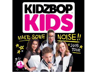 "Kidz Bop in concert: ""Make Some Noise Tour"""