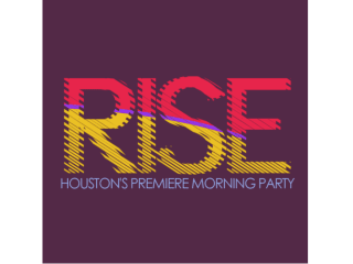Rise: Houston's Premiere Morning Party
