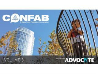 Dallas Parks Foundation presents Confab Vol. 3
