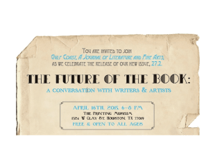 "Gulf Coast: A Journal of Literature and Fine Arts presents ""The Future of the Book: Authors and Artists in Conversation"""