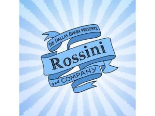 Dallas Opera presents Rossini and Company