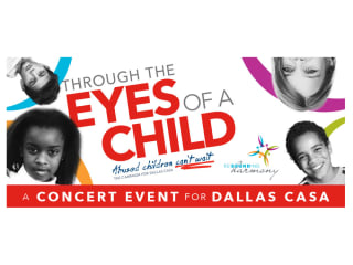 Resounding Harmony Presents Through the Eyes of a Child a concert benefiting Dallas CASA