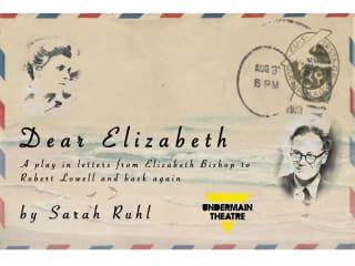 Undermain Theatre presents Dear Elizabeth