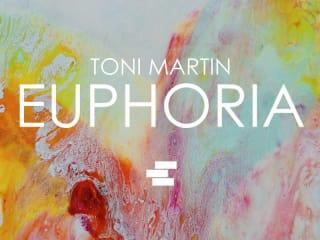 Euphoria by Toni Martin