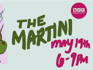 Art League Houston presents The Martini, A Montrose Art Party