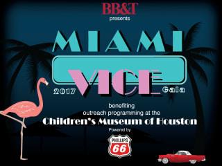 Children's Museum of Houston presents Miami Vice Gala