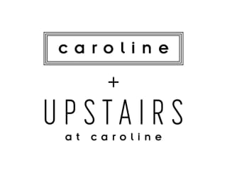 Caroline + Upstairs presents Grand Opening + 5 Day Music Series