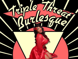 Triple Threat Burlesque