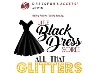 Dress for Success Austin presents Little Black Dress Soiree Event