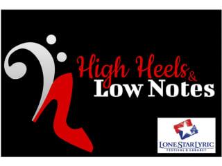 Lone Star Lyric presents <i>High Heels & Low Notes</i>