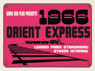 Work and Play presents 1966 Orient Express
