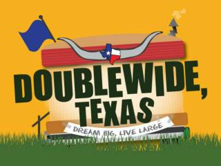 Doublewide, Texas
